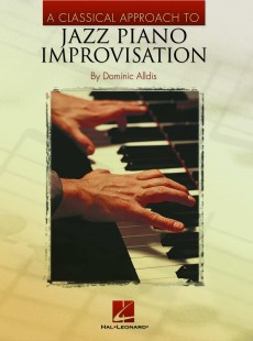 A Classical Approach to Jazz Piano, book 2, by Dominic Alldis